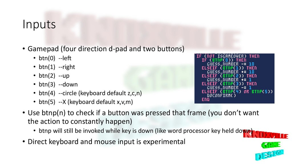 Inputs • Gamepad (four direction d-pad and two ...