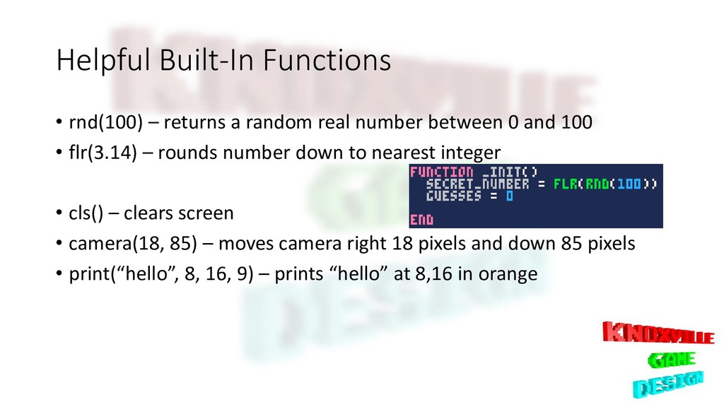 Helpful Built-In Functions • rnd(100) – returns...