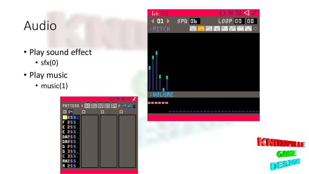 Audio • Play sound effect • sfx(0) • Play music...