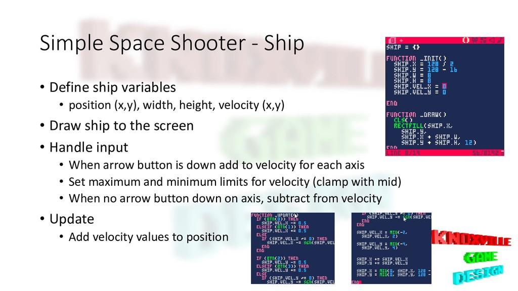 Simple Space Shooter - Ship • Define ship varia...