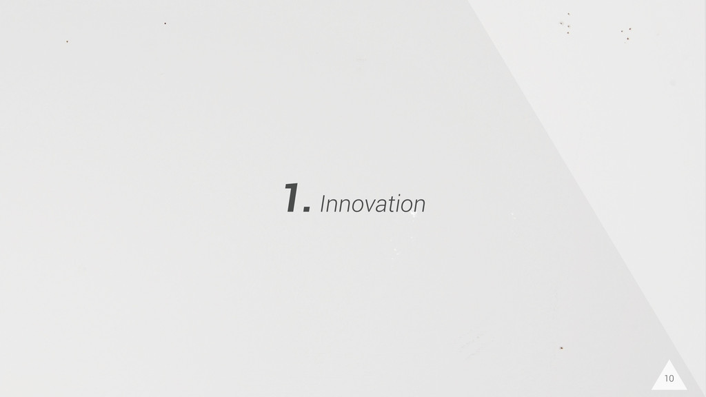10 1. Innovation