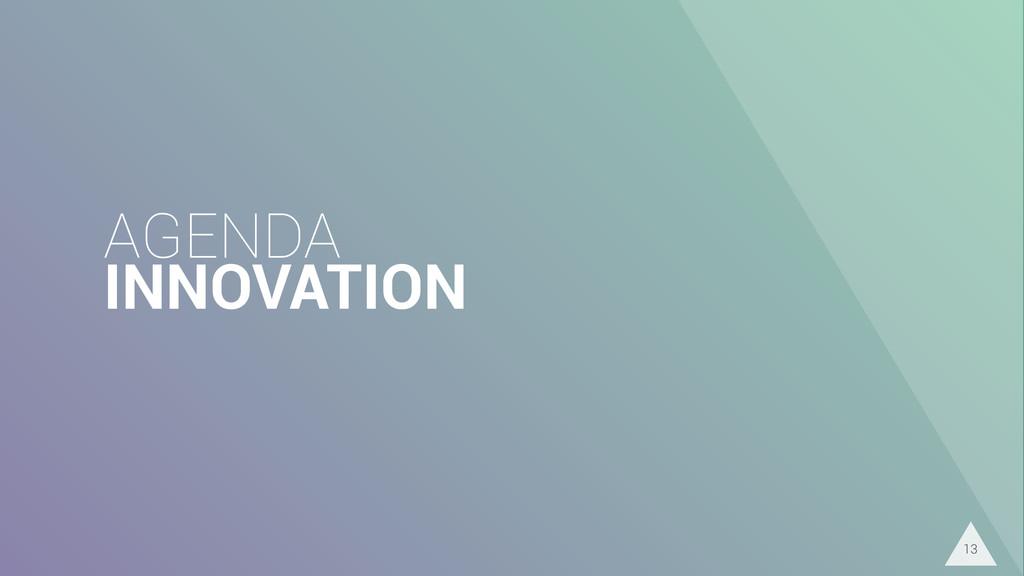 AGENDA INNOVATION 13