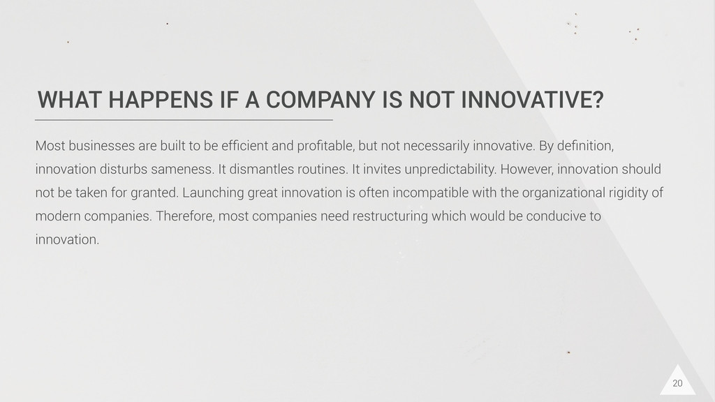 WHAT HAPPENS IF A COMPANY IS NOT INNOVATIVE? 20...