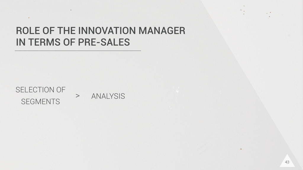43 ROLE OF THE INNOVATION MANAGER IN TERMS OF P...