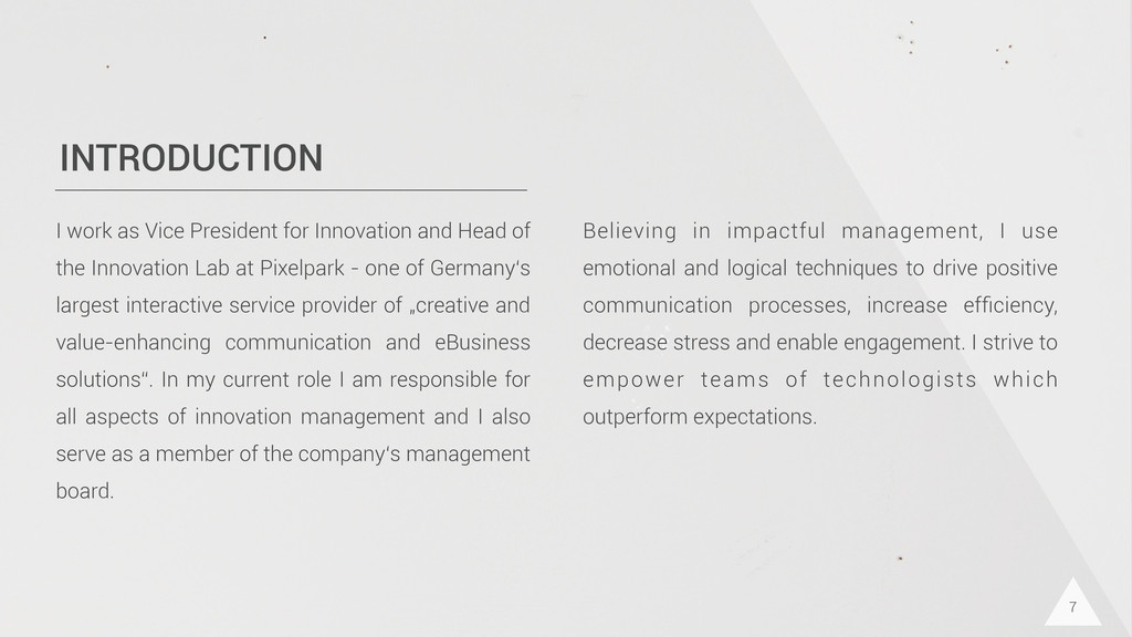 INTRODUCTION I work as Vice President for Innov...