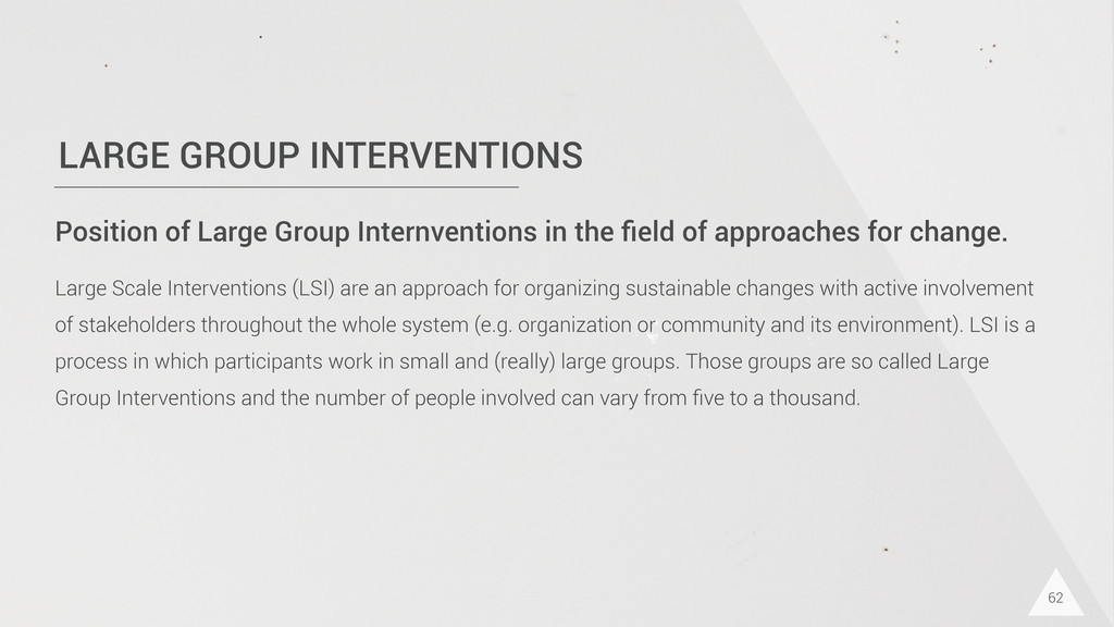 LARGE GROUP INTERVENTIONS 62 Position of Large ...