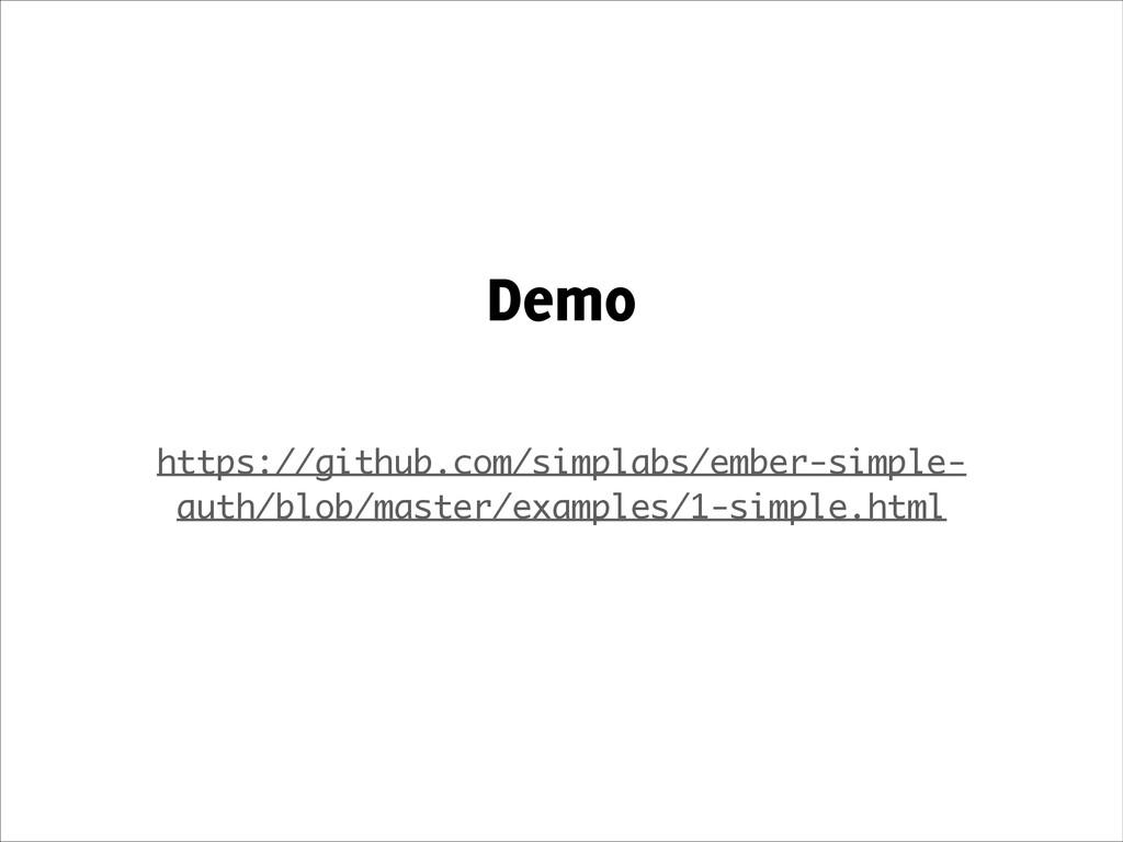 Demo ! https://github.com/simplabs/ember-simple...