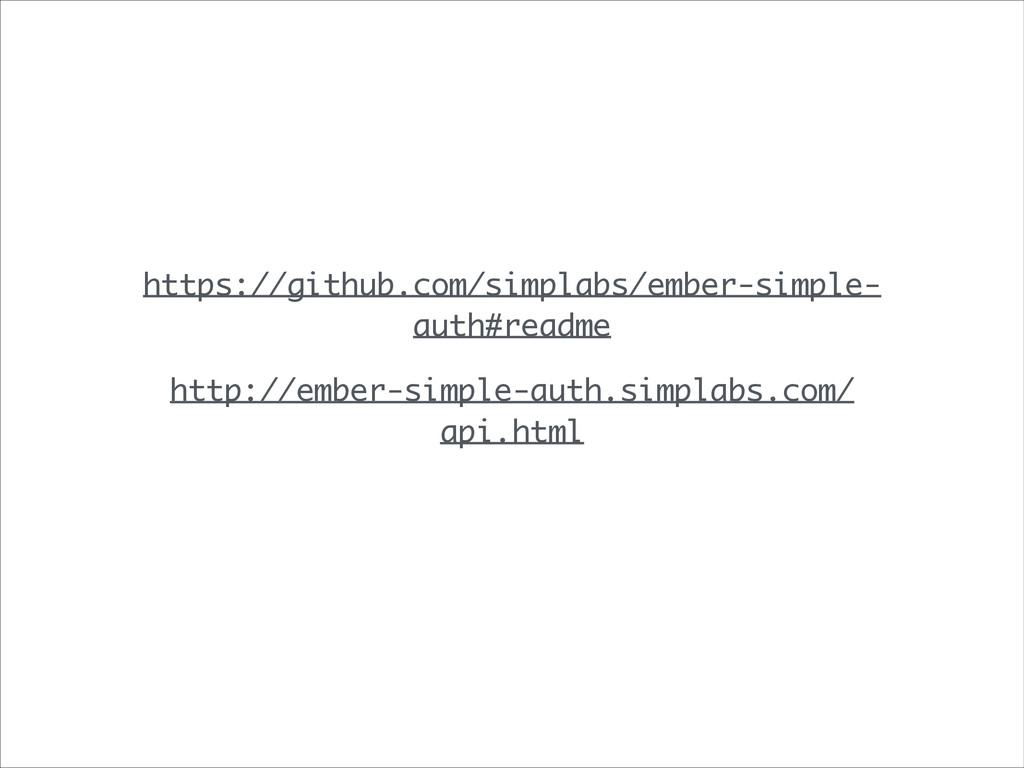 https://github.com/simplabs/ember-simple- auth#...