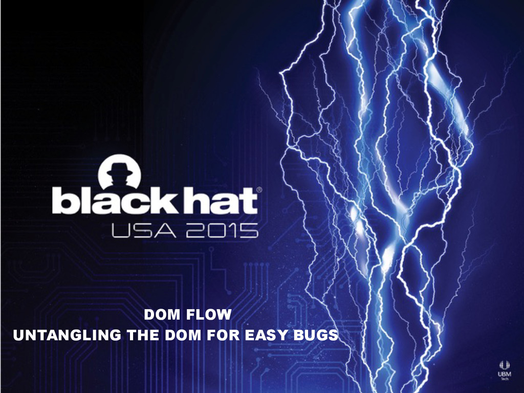 DOM FLOW UNTANGLING THE DOM FOR EASY BUGS