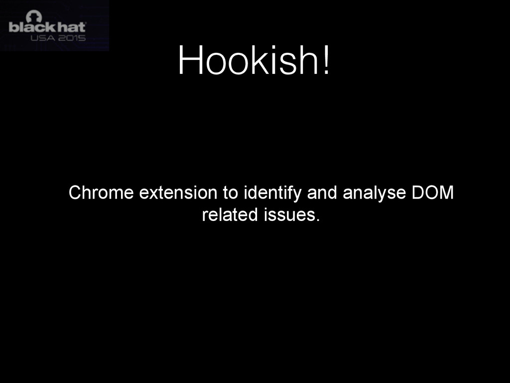 Hookish! Chrome extension to identify and analy...