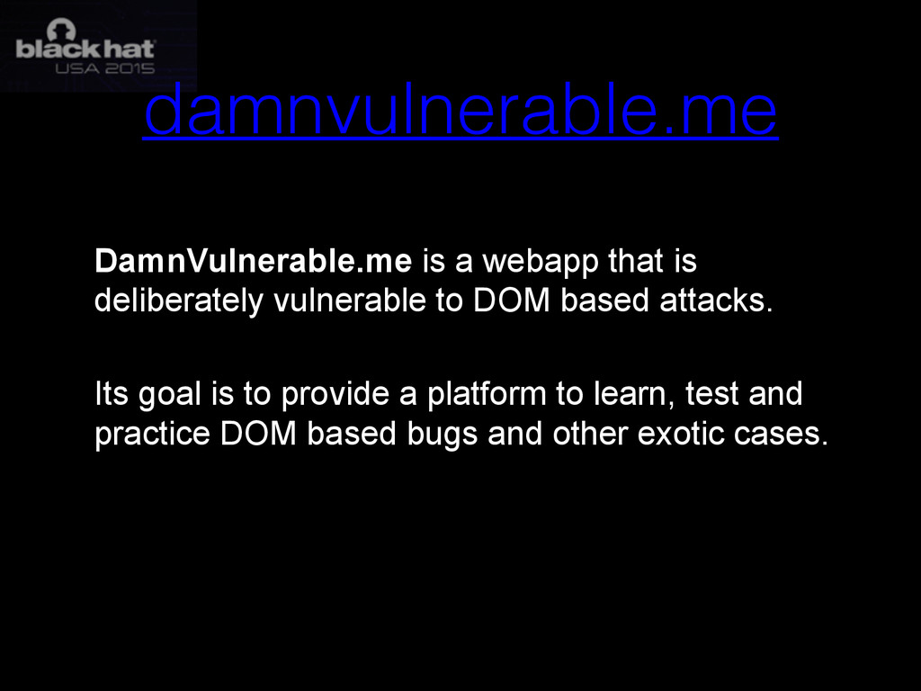 damnvulnerable.me DamnVulnerable.me is a webapp...