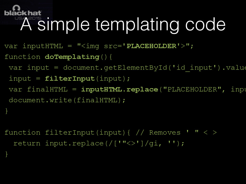 "A simple templating code var inputHTML = ""<img ..."