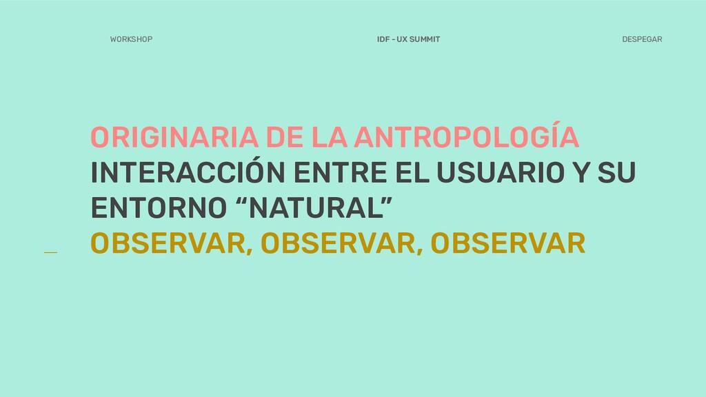 ORIGINARIA DE LA ANTROPOLOGÍA INTERACCIÓN ENTRE...