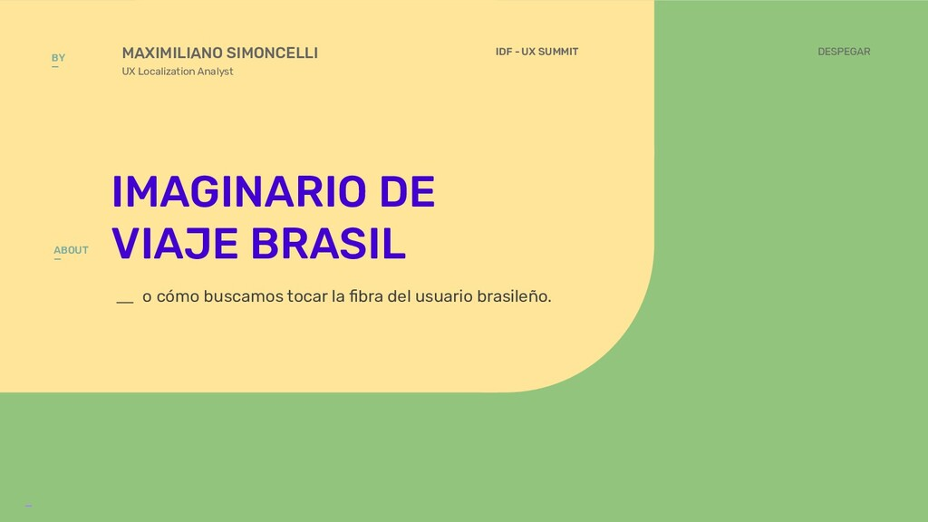 IDF - UX SUMMIT _ IMAGINARIO DE VIAJE BRASIL MA...