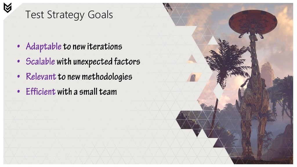 Test Strategy Goals
