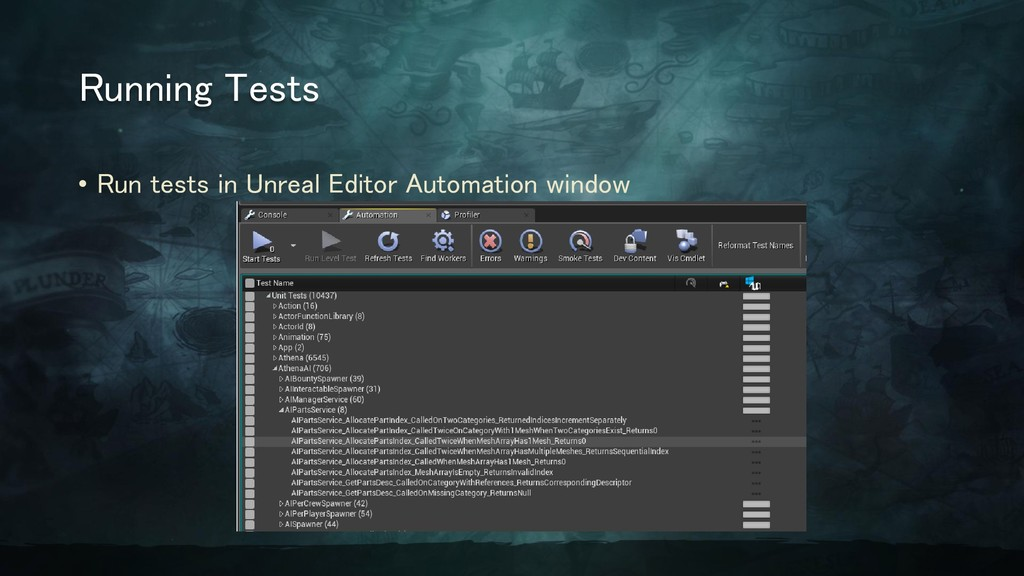 Running Tests • Run tests in Unreal Editor Auto...