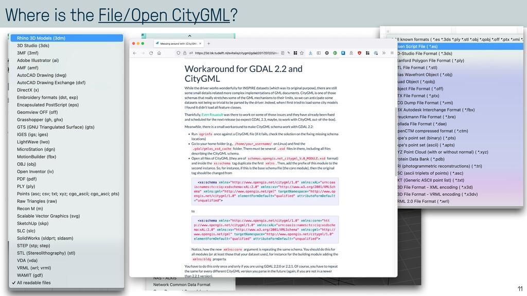 Where is the File/Open CityGML? 11