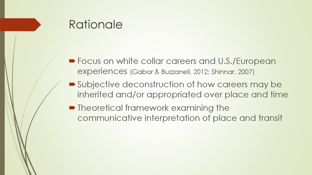 Rationale Focus on white collar careers and U....