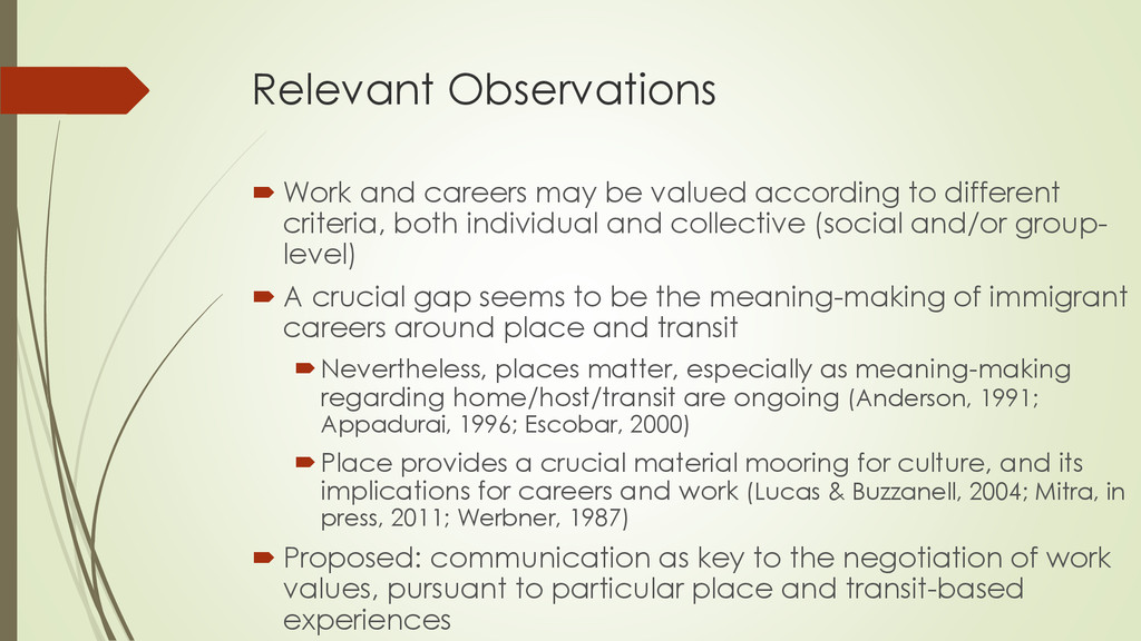 Relevant Observations  Work and careers may be...
