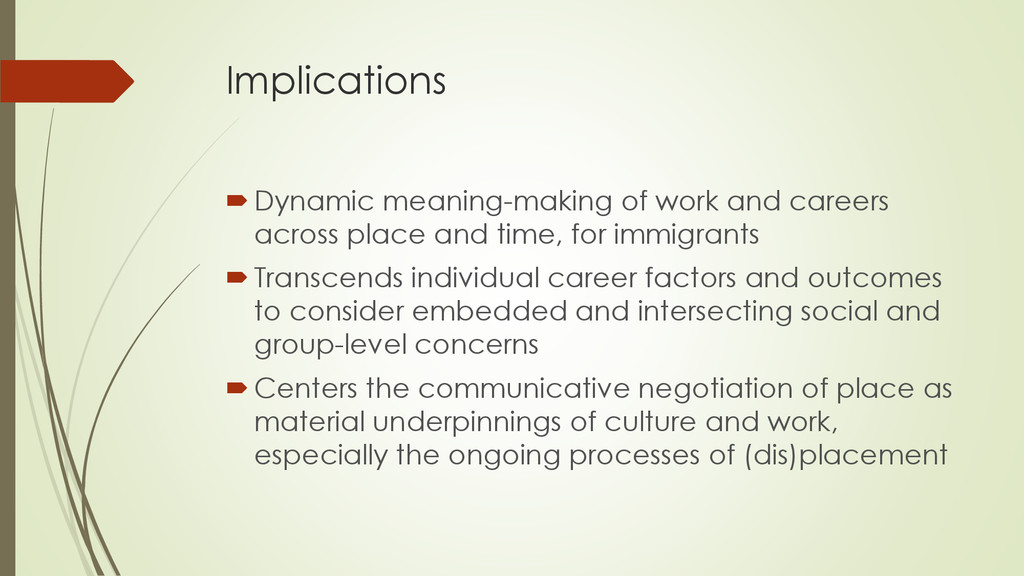 Implications Dynamic meaning-making of work an...