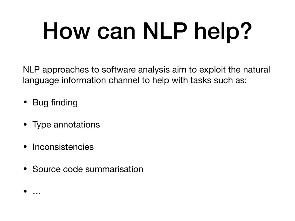 How can NLP help? NLP approaches to software an...
