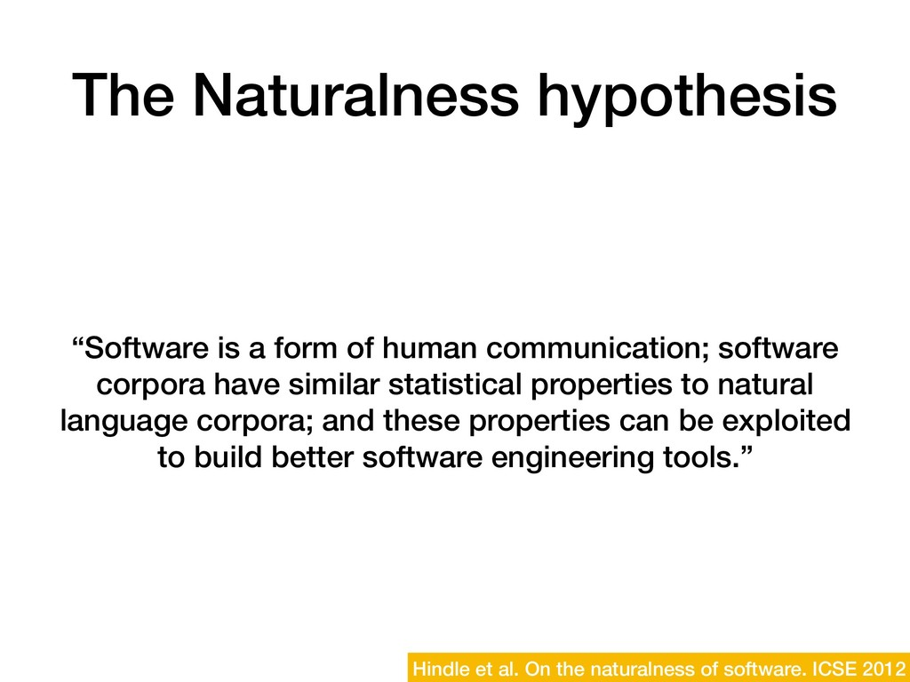 "The Naturalness hypothesis ""Software is a form ..."