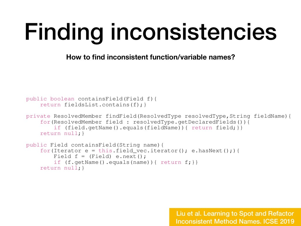 Finding inconsistencies How to find inconsistent...