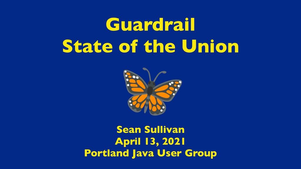 Sean Sulliva n  April 13, 202 1  Portland Java ...
