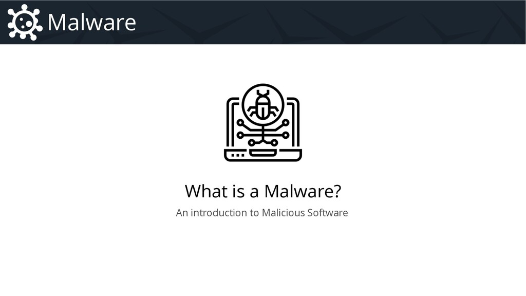 What is a Malware? Malware Introduction to Malw...