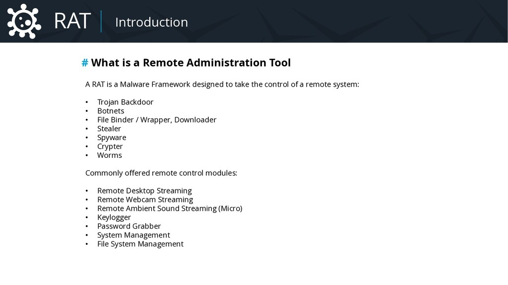# What is a Remote Administration Tool A RAT is...
