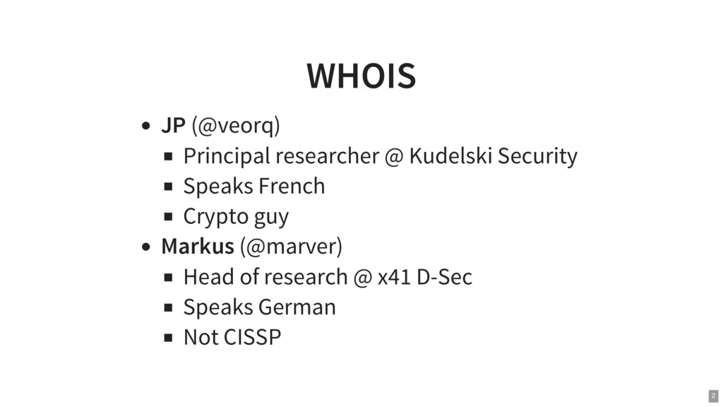 WHOIS JP (@veorq) Principal researcher @ Kudels...