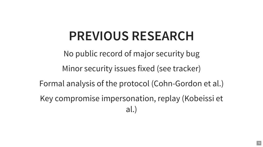 PREVIOUS RESEARCH No public record of major sec...