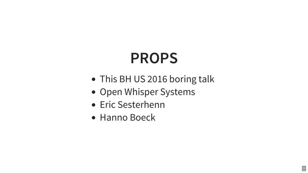 PROPS This BH US 2016 boring talk Open Whisper ...