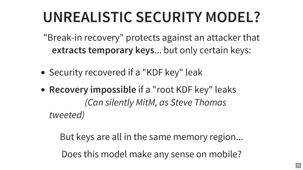 "UNREALISTIC SECURITY MODEL? ""Break-in recovery""..."