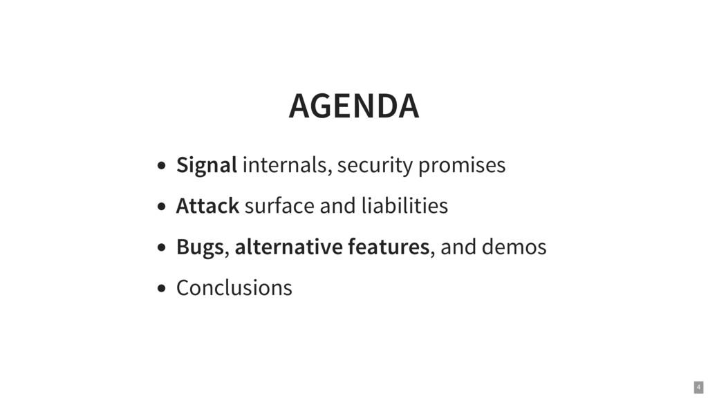 AGENDA Signal internals, security promises Atta...