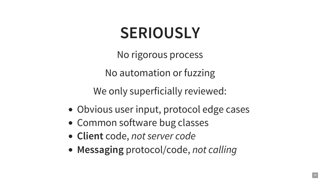SERIOUSLY No rigorous process No automation or ...