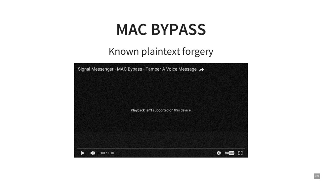 MAC BYPASS Known plaintext forgery Playback isn...