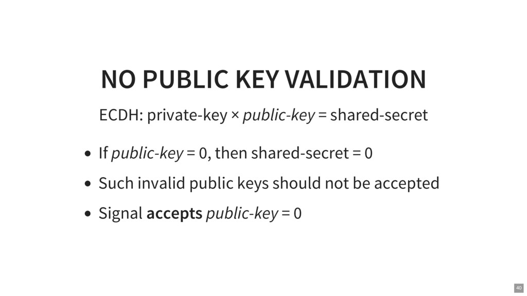 NO PUBLIC KEY VALIDATION ECDH: private-key × pu...