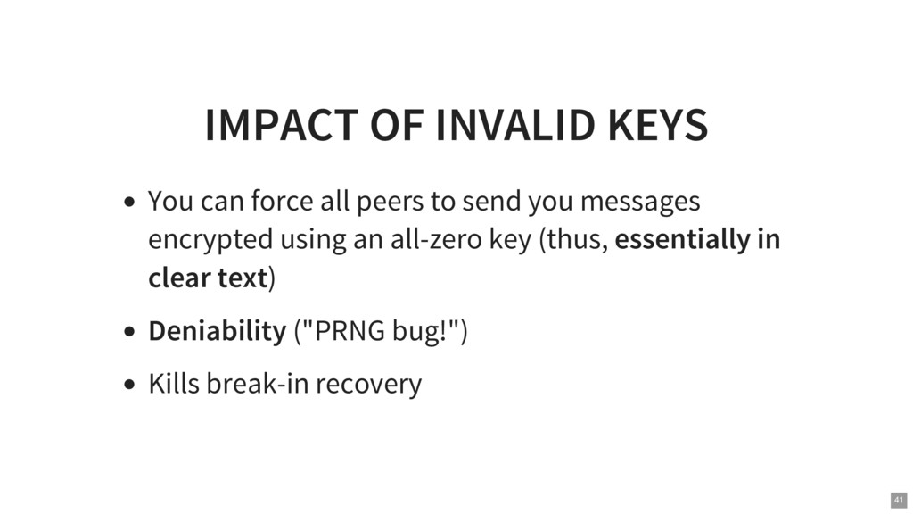 IMPACT OF INVALID KEYS You can force all peers ...