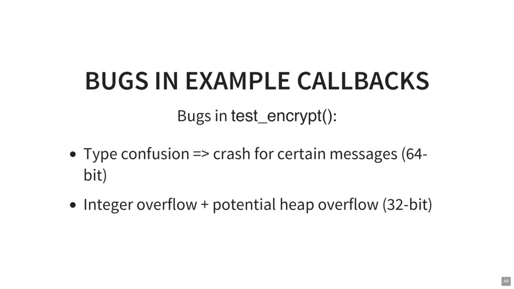 BUGS IN EXAMPLE CALLBACKS Bugs in test_encrypt(...