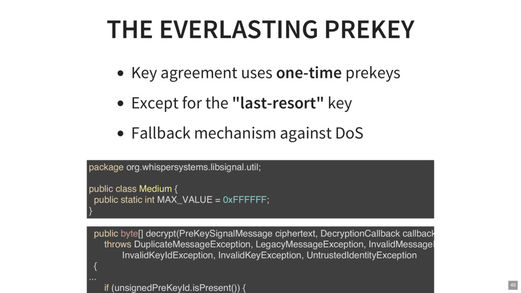 THE EVERLASTING PREKEY Key agreement uses one-t...
