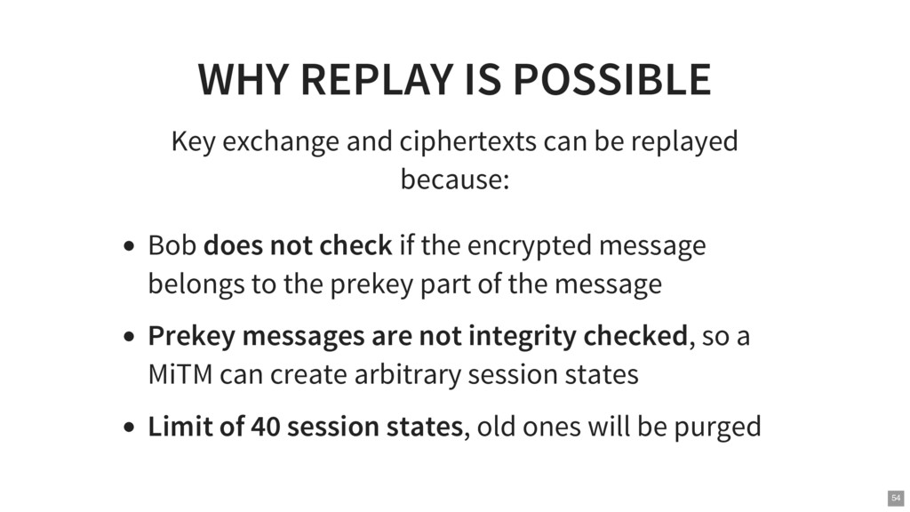 WHY REPLAY IS POSSIBLE Key exchange and ciphert...