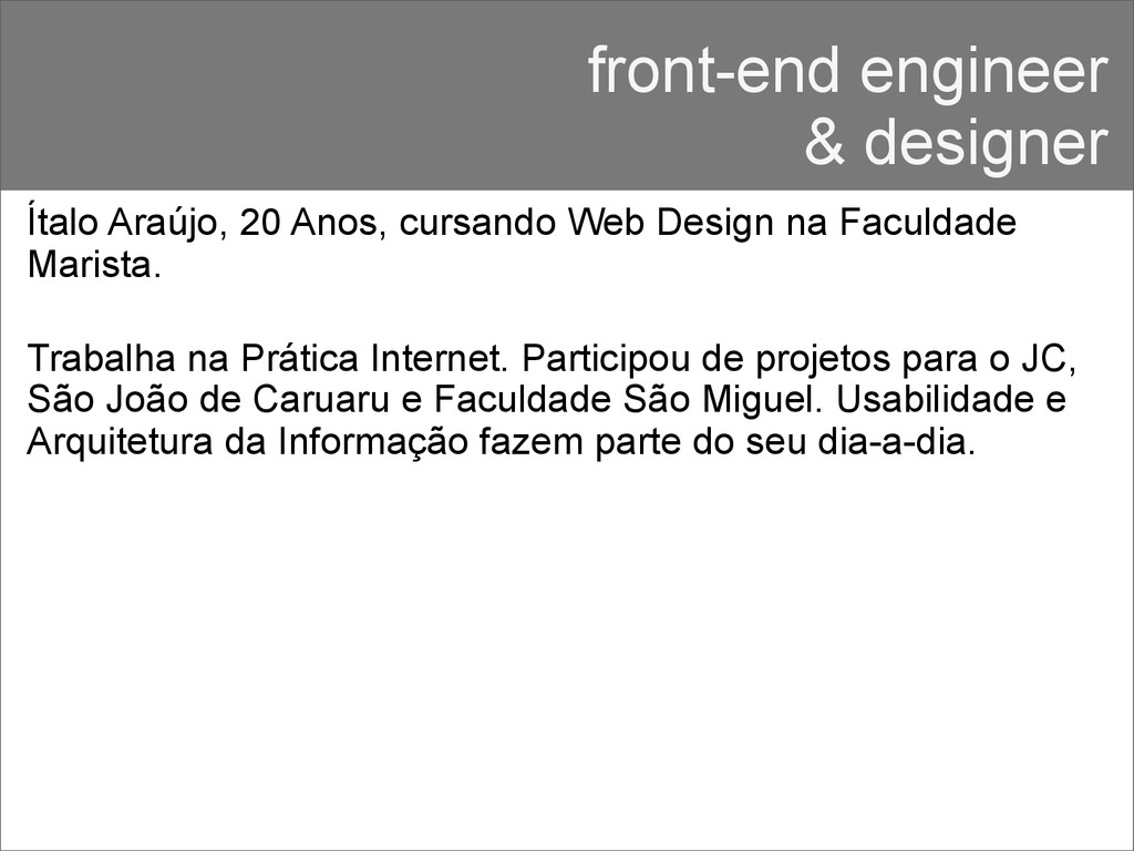 front-end engineer & designer Ítalo Araújo, 20 ...
