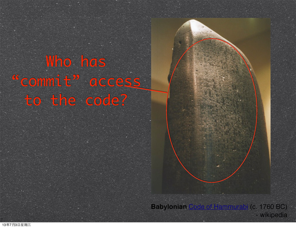 "Who has ""commit"" access to the code? Babylonian..."