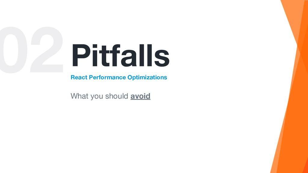 02Pitfalls React Performance Optimizations What...