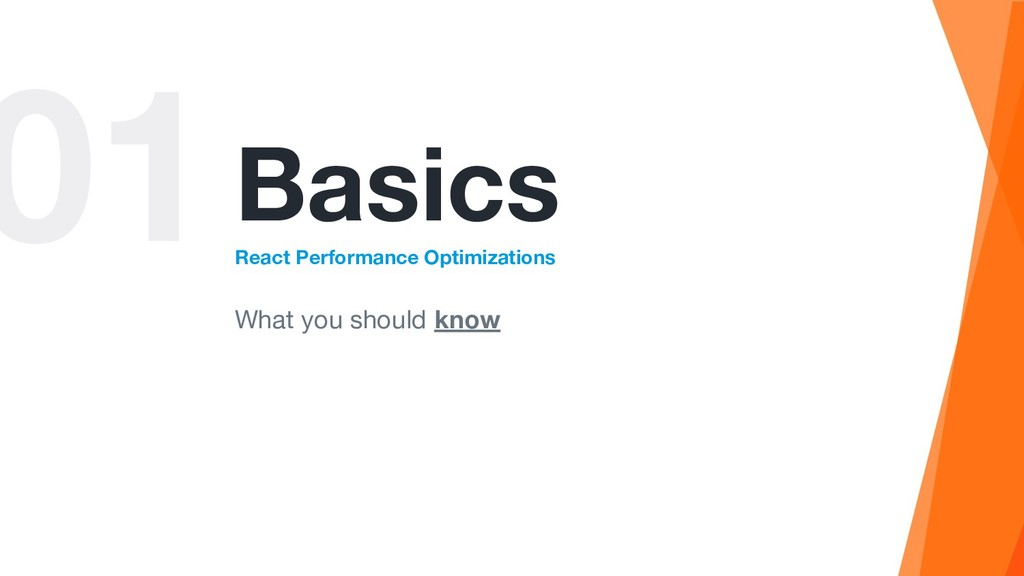01Basics React Performance Optimizations What y...