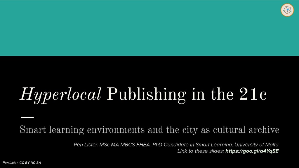 Hyperlocal Publishing in the 21c Smart learning...