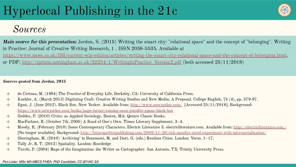Hyperlocal Publishing in the 21c Sources quoted...