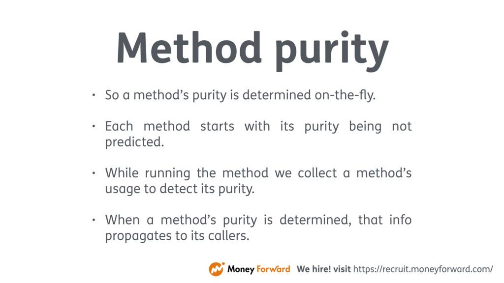 Method purity • So a method's purity is determi...