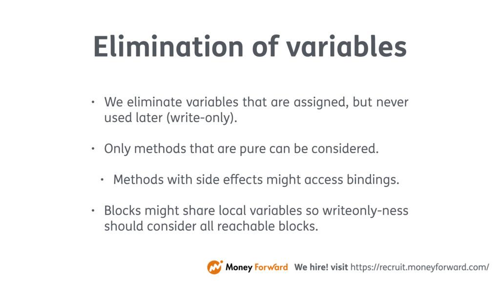 Elimination of variables • We eliminate variabl...